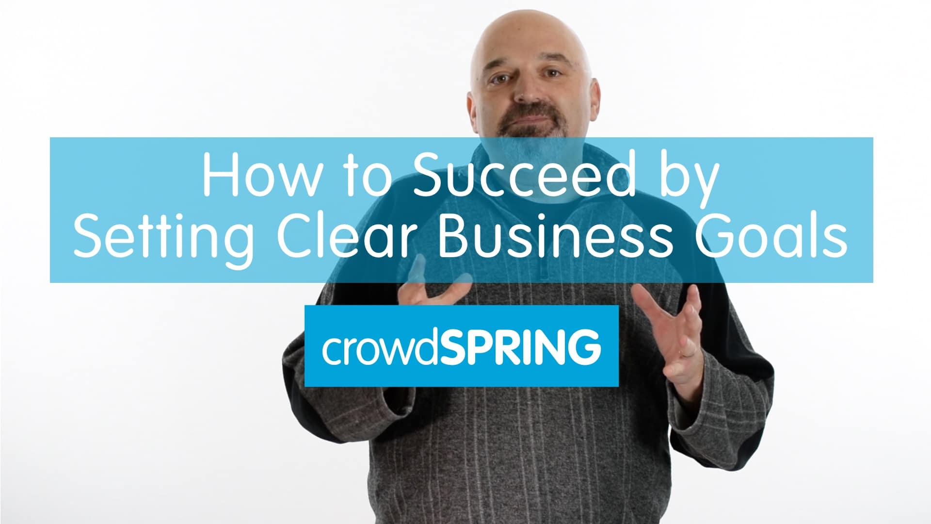 How to Succeed by Setting Clear Business Goals