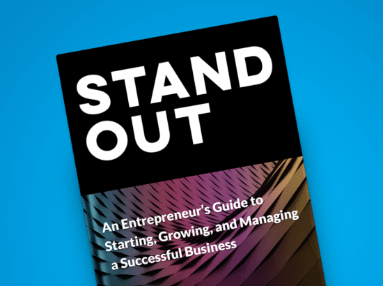 (Ebook) STAND OUT: An Entrepreneur's Guide to Starting, Growing, and Managing a Successful Business