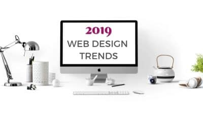 7 Modern Web Design Trends for 2019
