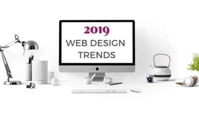 7 Modern Web Design Trends for 2019